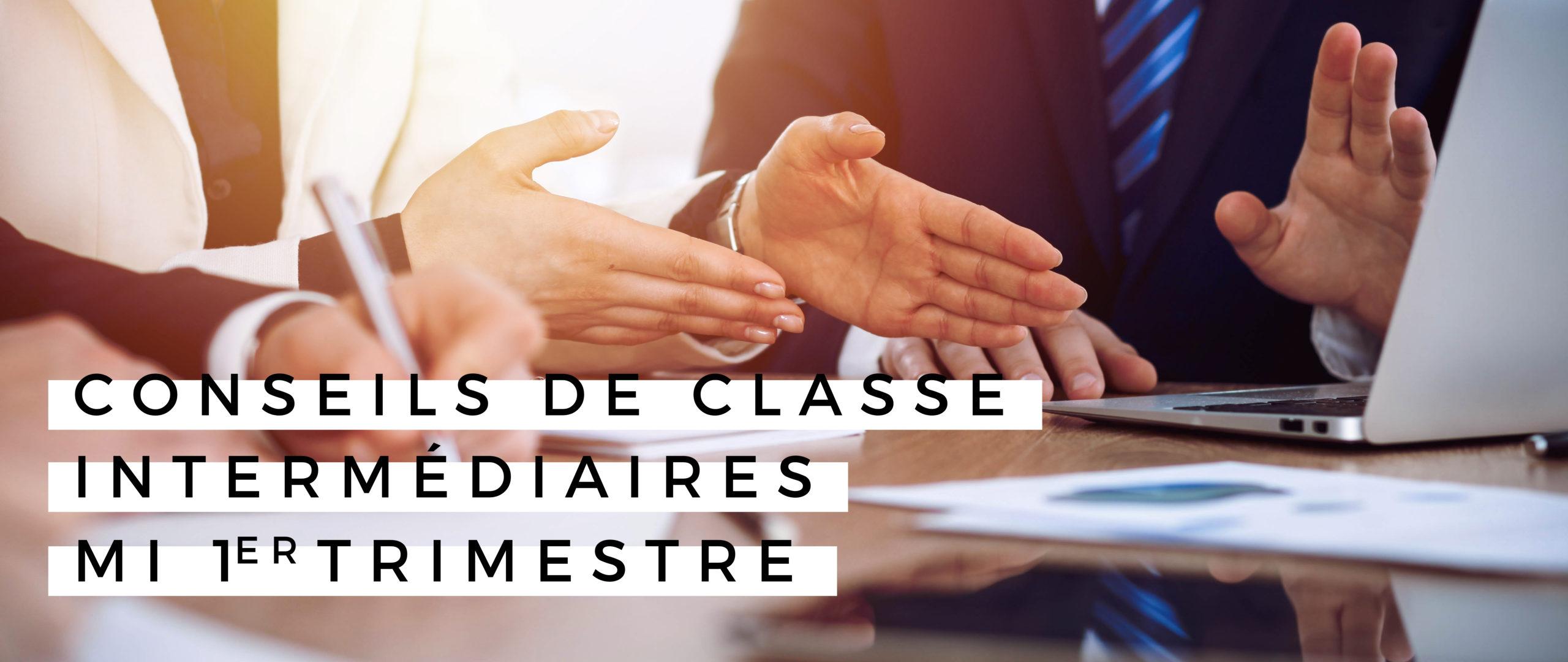 CONSEILS DE CLASSES INTERMÉDIAIRES